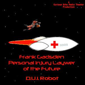 Frank Gadsden - D.U.I. Robot